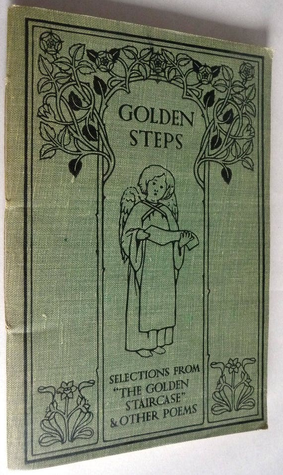 Golden Steps: Selections from The Golden Staircase and Other Poems Ca. 1920 Teaching Education Text Reader