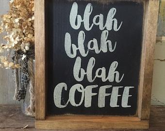 Framed coffee sign // rustic framed coffee sign // coffee decor // blah blah blah coffee