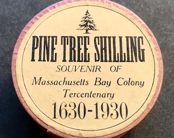 Pine Tree Shilling Souvenir of Massachusetts Bay Colony Tercentenary 1630-1930 w Original Box & Certificate Authenticity