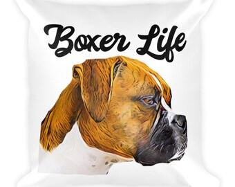 Boxer Life Square Pillow