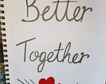 Better together! Canvas artwork,  painting, Anniversary gift, wall hangings, wedding gift