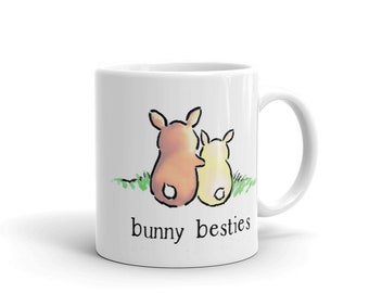 "Bunny Mug, ""Bunny Besties"", Cute Mug, Gift for Best Friend, Bestie Mug, BFF Mug, Rabbit Lover Gift"