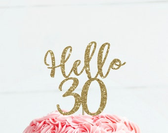 Hello 30 cake topper 30 birthday for her birthday cake topper thirty cake topper 30 birthday decor 30 cake topper 30th birthday decoration