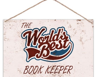 The Worlds Best Book Keeper - Vintage Look Metal Large Plaque Sign 30x20cm