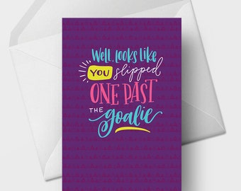 Slipped One Past the Goalie - 5x7 Funny Baby Shower, Pregnant, New Parents Greeting Card