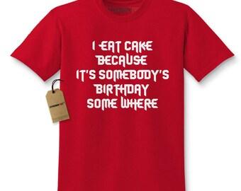 I Eat Cake Because Kids T-shirt