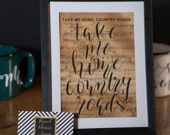 Take Me Home Country Roads Calligraphy Hand Lettered Sheet Music