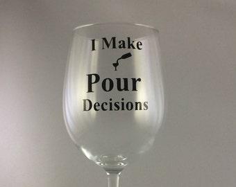 I Make Pour Decisions Digital 8x10 Printable Poster Funny Wine