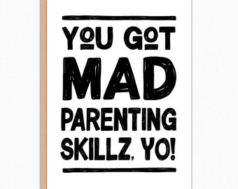 Funny Fathers Day Card For Husband. From Wife. From Us. From Kids. From Son. From Daughter. Funny Father Day Card. Mad Parenting Skillz