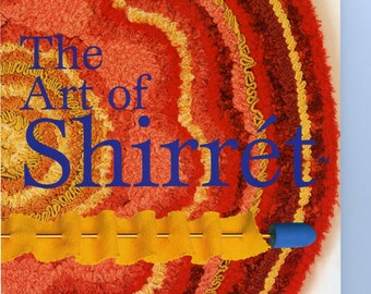 Book of Shirret How To Instruction and Patterns: 'The Art Of Shirret' by Louise McCrady