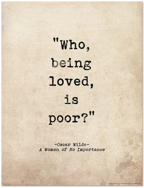 In Cold Blood Quotes And Page Numbers: Romantic Quote Poster. Who Being Loved Is Poor Oscar Wilde
