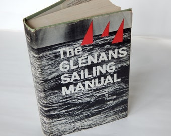 The Glenans Sailing Manual by Philippee Harle' - The Sailing Manual Used by the Famous British Sailing School