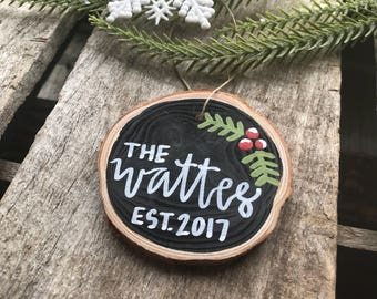 Wooden Ornament, Custom Christmas Ornament, Family Name Ornament, Rustic Ornament, Wood Slice Ornament, Christmas Tree Ornament