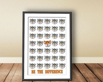 Be the difference, Digital download, instant download, printable art, typographic print, motivation, bedroom, cat, tiger, cats poster