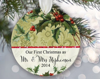 Our First Christmas Ornament Personalized Christmas Ornament Bridal Shower Gift Christmas Gift Name & Date Mr and Mrs Vintage holly OR125