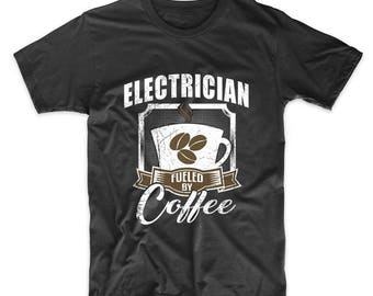 Electrician Fueled By Coffee Funny T-Shirt by Really Awesome Shirts