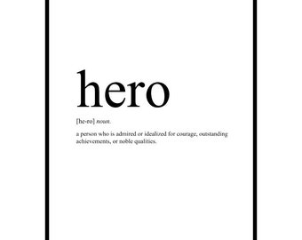 HERO Definition Art: Hero Print, Hero Definition Print, Minimalist Art, Minimalist Definition Art, Printable Hero Art, HERO Printable Def