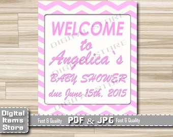 Pink Chevron Welcome Sign Baby Shower - Baby Shower Sign Welome Pink - Welcome Baby Girl Sign Chevron Pink - Welcome Shower Sign - cp1