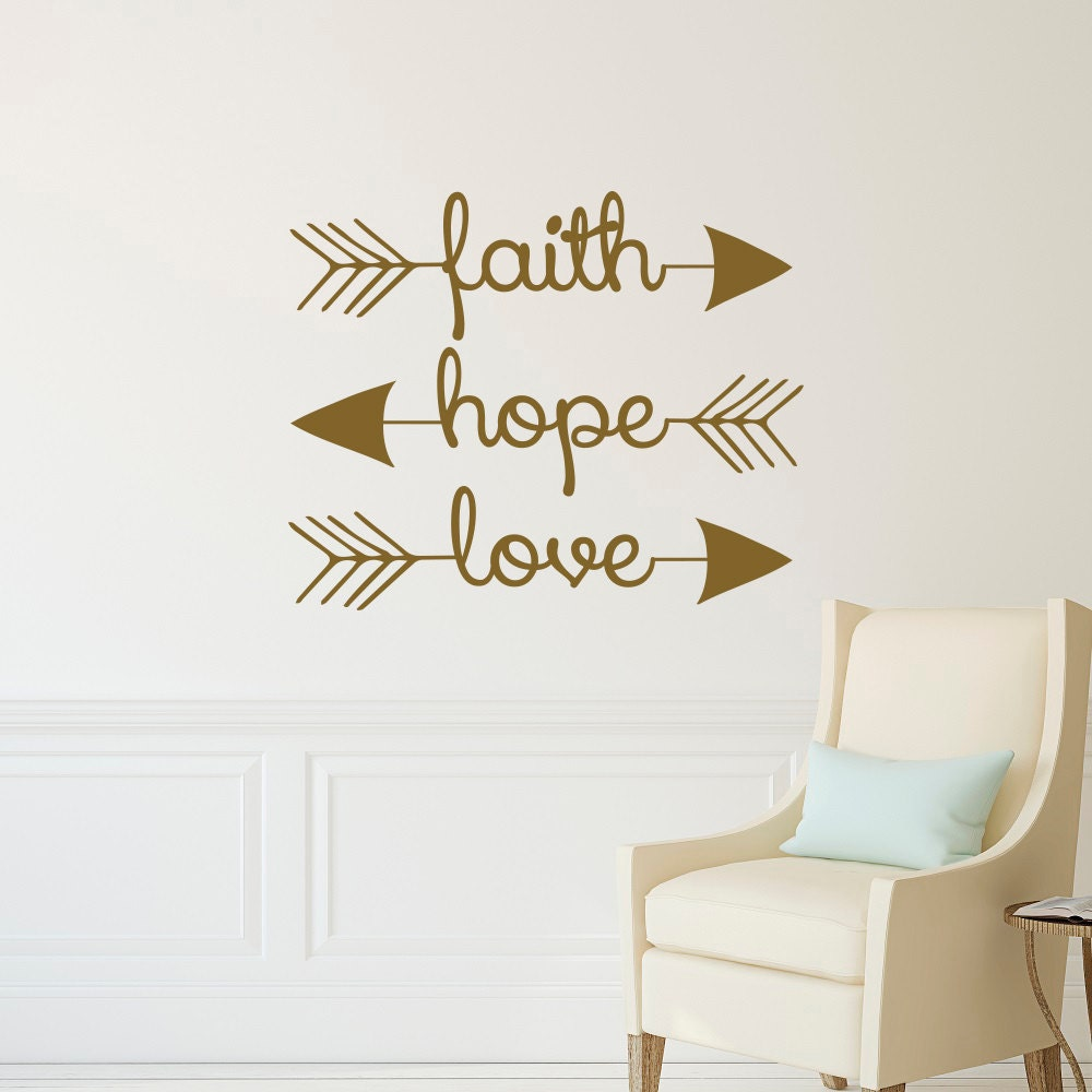 Love Faith Hope Quotes Faith Hope Love Wall Decal Arrow Wall Decal Arrow Wall