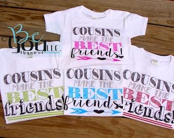 Cousin; cousin shirts; COUSINS make the BEST FRIENDS; family shirts; novelty shirt; novelty gift; big cousin shirt; big cousin; cousin gift2