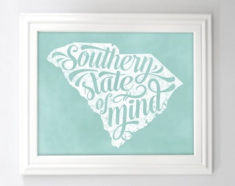 South Carolina Typography State Print Southern State of Mind Printable 8 x 10 and 11x14