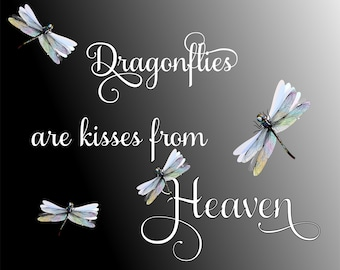 Dragonflies are kisses from Heaven wreath sign