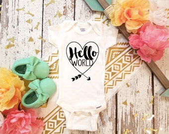 Hello World    / Newborn Outfit  / I Have Arrived / Newborn Outfit / Baby Shower Gift