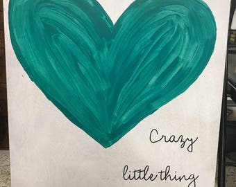 Crazy little thing called love painting