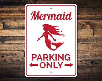 Mermaid Lover Gift, Mermaid Parking Sign, Mermaid Decor, Mermaid Sign, Mermaid Party Decor, Mermaid Wall Decor - Quality Aluminum ENS1002879