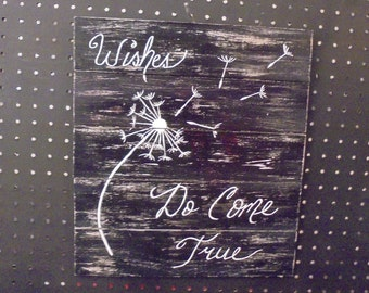 Hand Painted Home Decor Sign / Wishes Do Come True / Hand painted sign/ wall decor