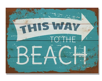 To the Beach Sign on Wood, This Way to The Beach Print, Wall Decor, Home Decor, Wall Hanging (WTTB)