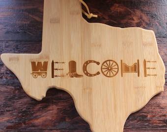 Texas Shaped Cutting Board - Welcome