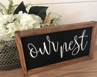 Our nest 14x8 MORE COLORS / hand painted / wood sign / farmhouse style / rustic