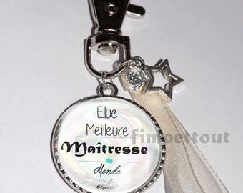 porte clé *cadeau atsem *ruban * meilleure maitresse du monde entier * étoile