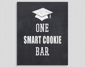 One Smart Cookie Bar Graduation Party Sign, Chalkboard Style Graduation Sign, 8x10 inch, INSTANT PRINTABLE