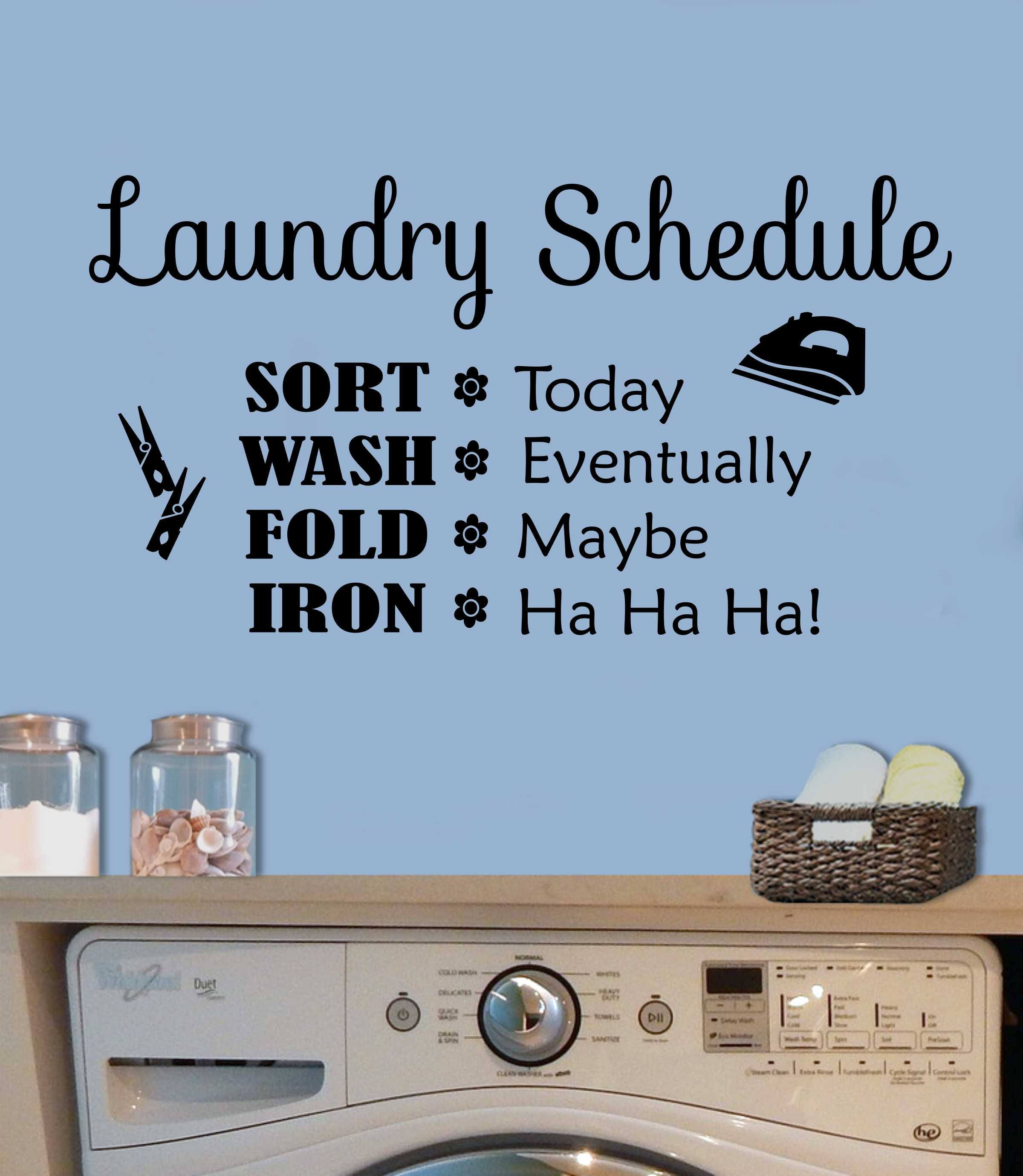 Laundry Room Quotes For Walls New Funny Laundry Room Schedule Quote Vinyl Wall Lettering Vinyl Design Decoration