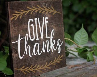Wooden Give Thanks Sign, Wood Sign, Wooden Home Decor, Rustic Home Decor, Give Thanks, Thanksgiving Decorations, Holiday Sign, Wooden Sign