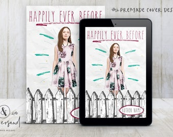 "Premade Digital eBook Book Cover Design ""Happily Ever Before"" Cute Whimsical Contemporary Romance Young Adult YA Fiction"