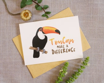 Cheer Up Card, Sympathy Card, Encouragement Card, Inspiring Card, Toucan Greeting Card, Blank Greeting Card, Note Card, Animal Card