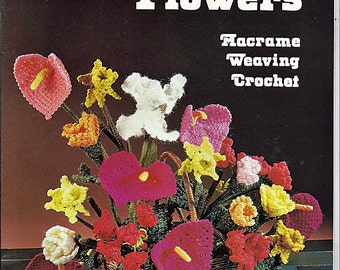 Fiber Flowers Macrame Weaving Crochet Pattern Book HA 74