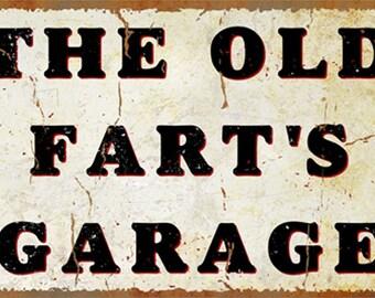Old Fart's Garage Metal Sign  (999-00149)
