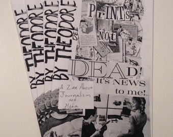 PRINTS NOT DEAD!! a zine about journalism and media
