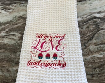 All you need is love and cupcakes dish towel