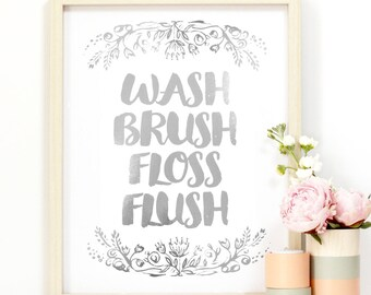 8 x 10 - 'Waschen Brush Floss Flush' Bad Art - Gold oder Silber Metallic-Finish