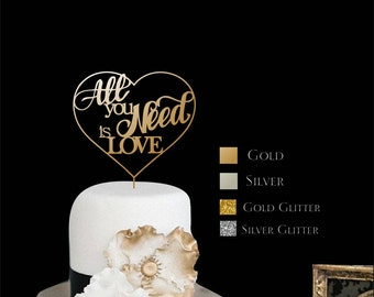 """Cake Topper   All you Need is Love - Wedding Cake Topper - Gold Cake Topper -Please Enter your phone number in the """"NOTE to the seller"""""""