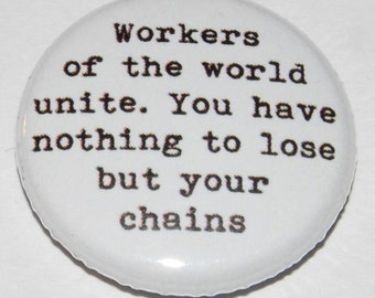 """Karl Marx """"Workers of the World Unite"""" Button Badge 25mm / 1 inch"""
