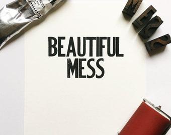 Beautiful Mess Letterpress Poster Wall Art 8 x 10