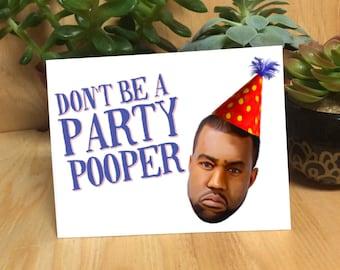 Kanye West Card -Handmade Designed Greeting Birthday Card