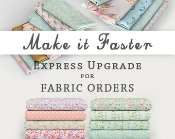 Express Order Upgrade for Fabric Orders Only