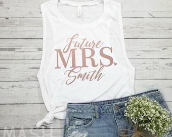 Future Mrs tank, custom bride tank, mrs glitter tank top, women's muscle tank, bridal shower, gift for bride, bride gift, bachelorette